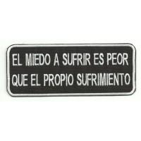 Parche bordado EL MIEDO A SUFRIR 14cm x 5,5cm