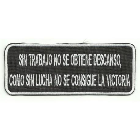 Patch embroidery SIN TRABAJO NO SE OBTIENE 14cm x 5,5cm