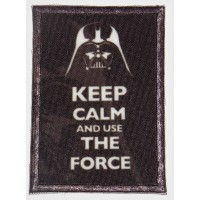 Embroidery and textile patch KEEP CALM AND USE THE FORCE 7cm x 5cm
