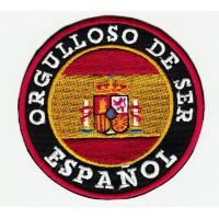 Patch embroidery ORGULLOSO DE SER ESPAÑOL 8cm